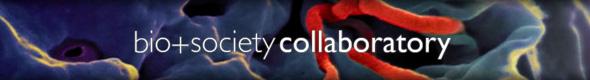bio+society collaboratory